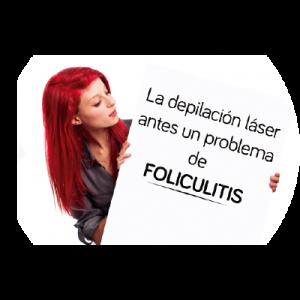 Una chica mostrando un cartel donde se puede leer, la depilación láser antes un problema de foliculitis