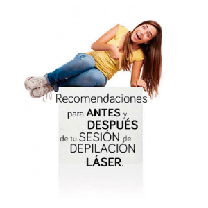 Aparece una chica con la frase, recomendaciones para antes y después de la sesión de depilación láser.